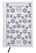 A Christmas Carol and Other Christmas Writings (Clothbound Classic)