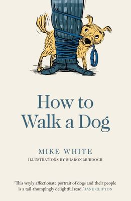 How to Walk a Dog (PB)
