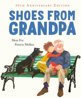Shoes from Grandpa (30th Anniversary Edition) (HB)
