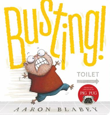 Busting! (Board Book)