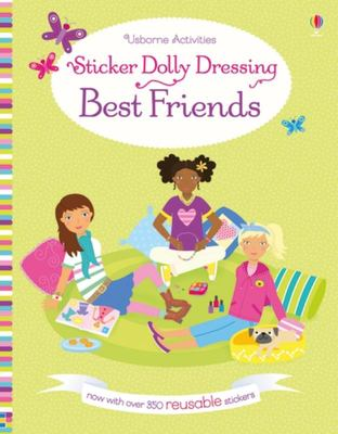 Best Friends (Usborne Sticker Dolly Dressing)