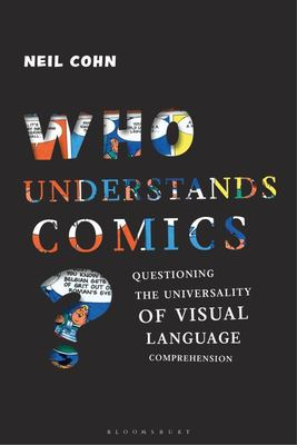 Who Understands Comics? - Questioning the Universality of Visual Language Comprehension