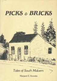 Picks & Bricks Tales of South Malvern