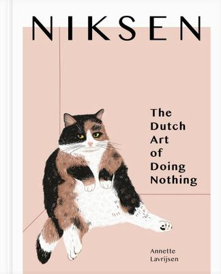 Niksen - The Dutch Art of Doing Nothing