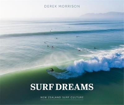 Surf Dreams: New Zealand Surf Culture
