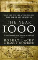 The Year 1000: What life was like at the turn of the first millenium