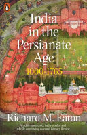 India in the Persianate Age - 1000-1765