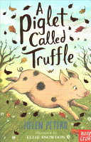 A Piglet Called Truffle (#1 Jasmine Green)