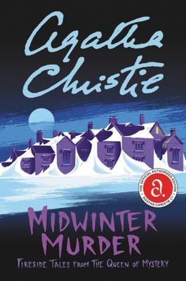 Midwinter Murder - Fireside Tales from the Queen of Mystery