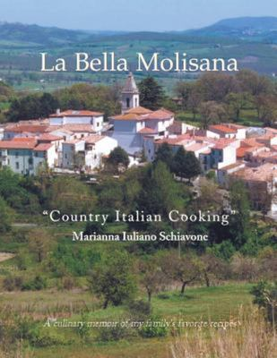 La Bella Molisana - Country Italian Cooking