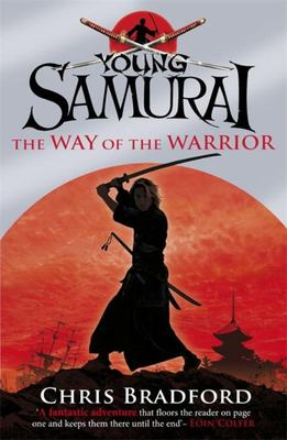 The Way of the Warrior (Young Samurai #1)