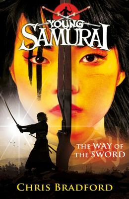 The Way of the Sword (Young Samurai #2)