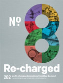 No.8 Re-charged: 202 World-changing Innovations from New Zealand