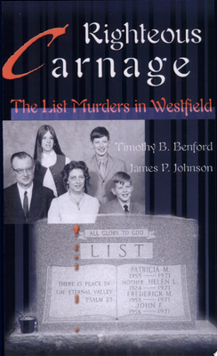 Righteous Carnage - The List Murders in Westfield