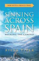 Sinning Across Spain (Updated Edition)