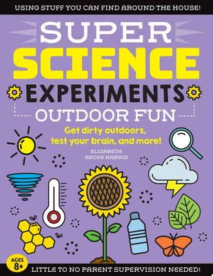 Outdoor Fun (Super Science Experiments)
