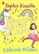 Unicorn Wishes (Mummy Fairy And Me #3)