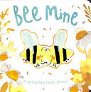 Bee Mine - A Springtime Book of Love