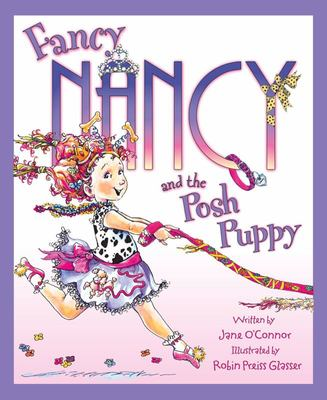 The Posh Puppy (Fancy Nancy)