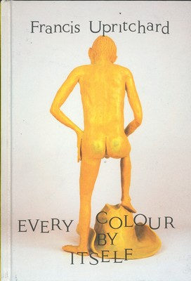Francis Upritchard: Every Colour by Itself