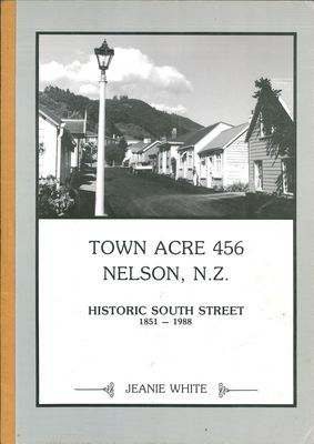 Town Acre 456 Nelson, N.Z. - Historic South Street