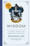 Harry Potter: Wisdom - A Guided Journal for Cultivating Your Inner Ravenclaw