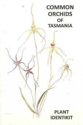 COMMON ORCHIDS OF TASMANIA