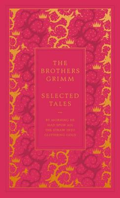 The Brothers Grimm: Selected Tales - Limited ed