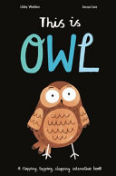 This Is Owl - A Flapping, Tapping, Clapping Interactive Book (HB)