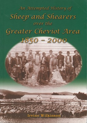 An Attempted History of Sheep and Shearers over the Greater Cheviot Area