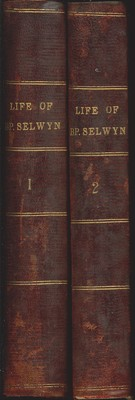 Memoir of the Life and Episcopate of George Augustus Selwyn, D.D. Vol 1&2