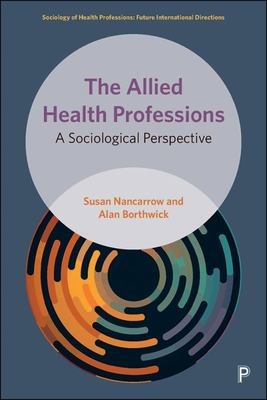 The Allied Health Professions: A Sociological Perspective