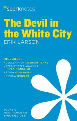 The Devil in the White City SparkNotes Literature Guide