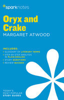 Oryx and Crake SparkNotes Literature Guide