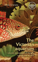 The Victorian Aquarium: Literary Discussions on Nature, Culture, and Science