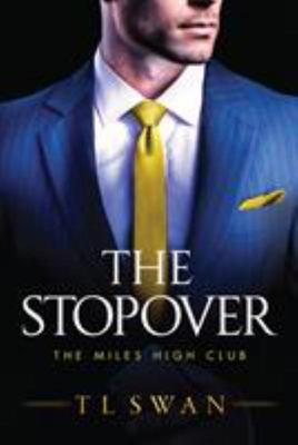 The Stopover: The Miles High Club #1