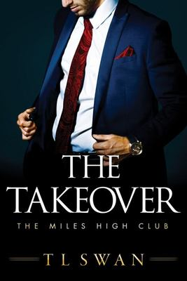 The Takeover: The Miles High Club #2