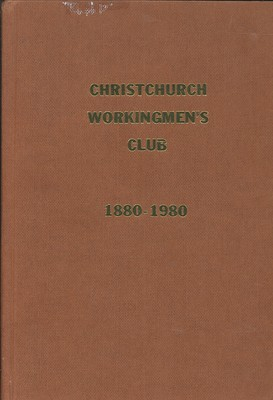 Christchurch Workingmens Club 1880-1980