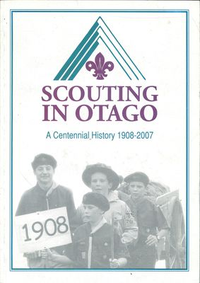 Scouting in Otago:a centennial history 1908-2007