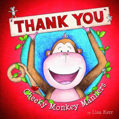 Thank You (Cheeky Monkey Manners)