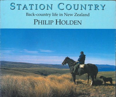 Station Country Back-country life in New Zealand