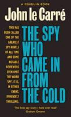 Spy Who Came in from the Cold (The Smiley Collection)