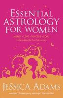 Essential Astrology for Women - to 2025