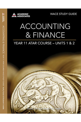 Accounting and Finance ATAR Course Study Guide Units 1 and 2-SECONDHAND