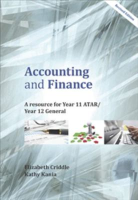 Accounting and Finance - A Resource for Year 11 ATAR/Year 12 General -SECONDHAND