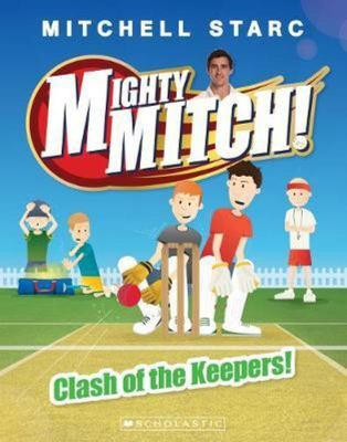 Clash of the Keepers! (Mighty Mitch #3)