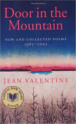 Door in the Mountain - New and Collected Poems, 1965-2003