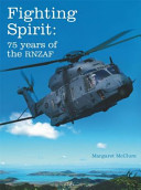 Fighting Spirit: 75 years of the RNZAF