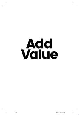 Add Value - Discover Your Values, Find Your Worth, Gain Fulfillment in Your Personal and Professional Life