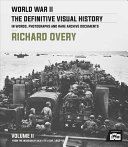 World War II: the Definitive Visual History Vol 2 - From the Invasion of Sicily to VJ Day